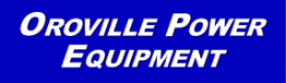 Oroville Power Equipment