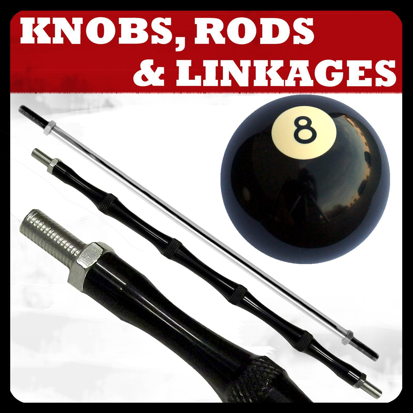 Knobs, Rods, & Linkage