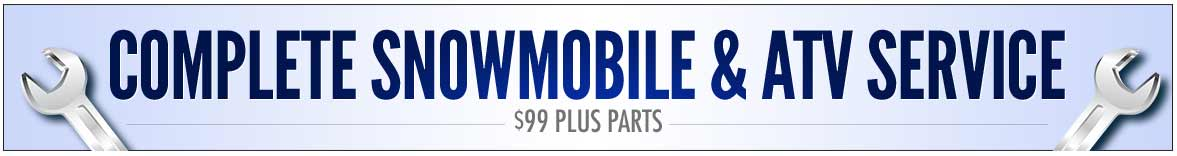Complete snowmobile & ATV service for $99 plus parts.